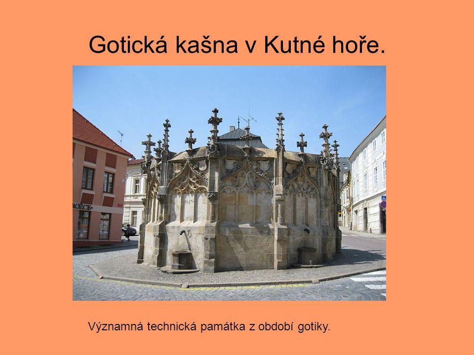 Gotická kašna v Kutné hoře.