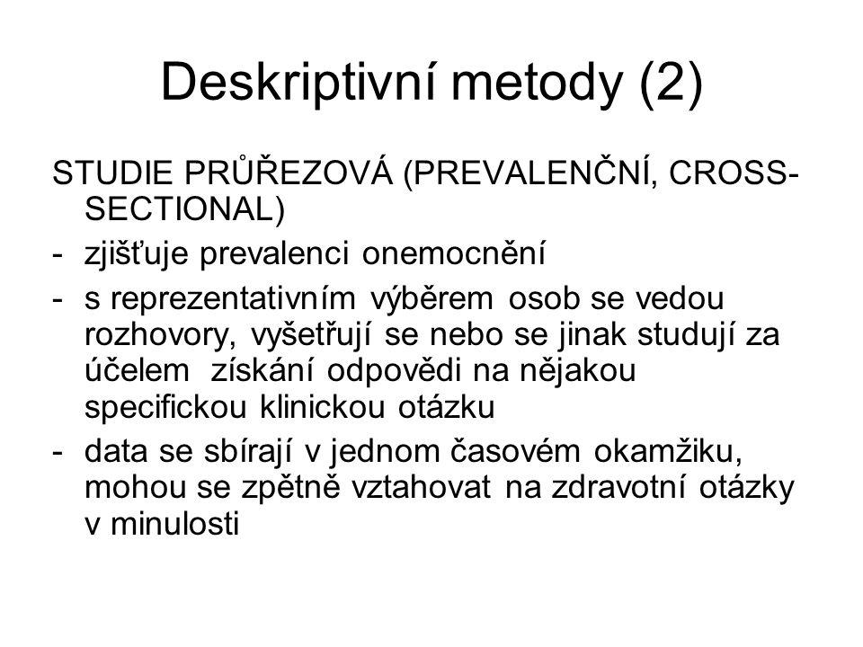 Deskriptivní metody (2)