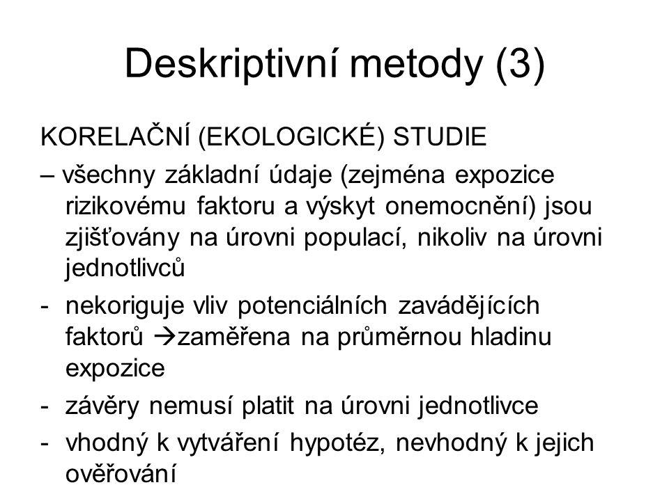 Deskriptivní metody (3)