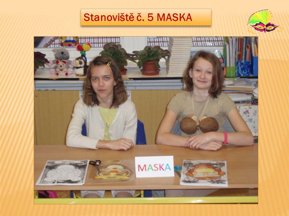 Stanoviště č. 5 MASKA
