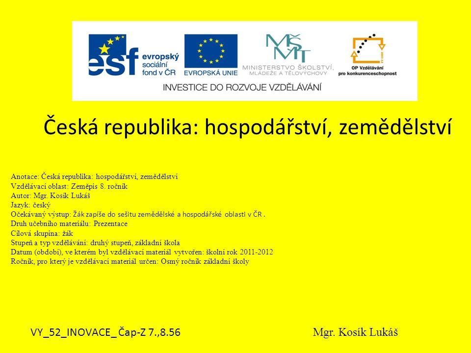 Česká republika: hospodářství, zemědělství