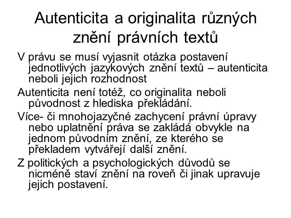 Autenticita a originalita různých znění právních textů