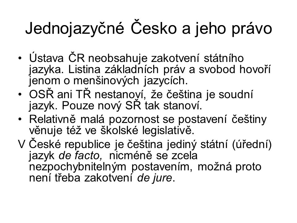 Jednojazyčné Česko a jeho právo