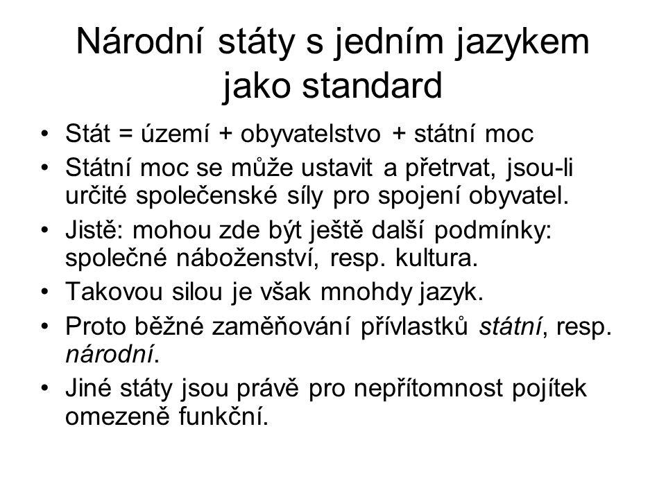 Národní státy s jedním jazykem jako standard
