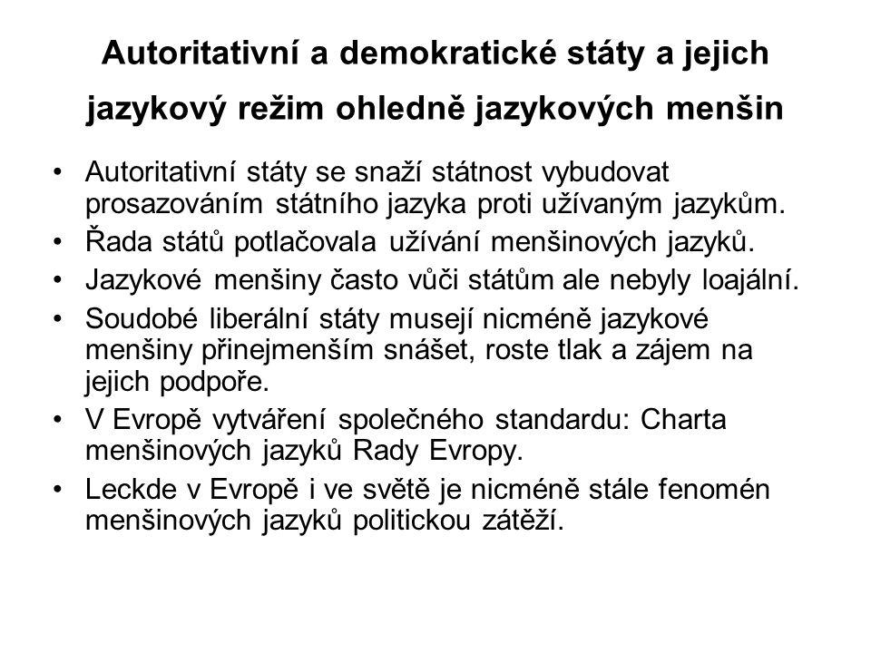 Autoritativní a demokratické státy a jejich jazykový režim ohledně jazykových menšin