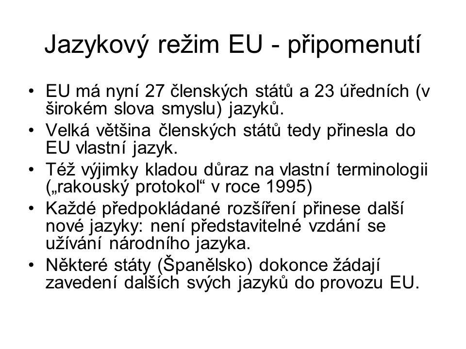 Jazykový režim EU - připomenutí