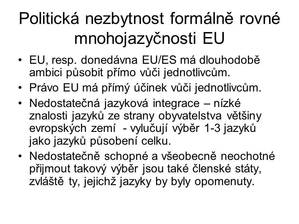 Politická nezbytnost formálně rovné mnohojazyčnosti EU