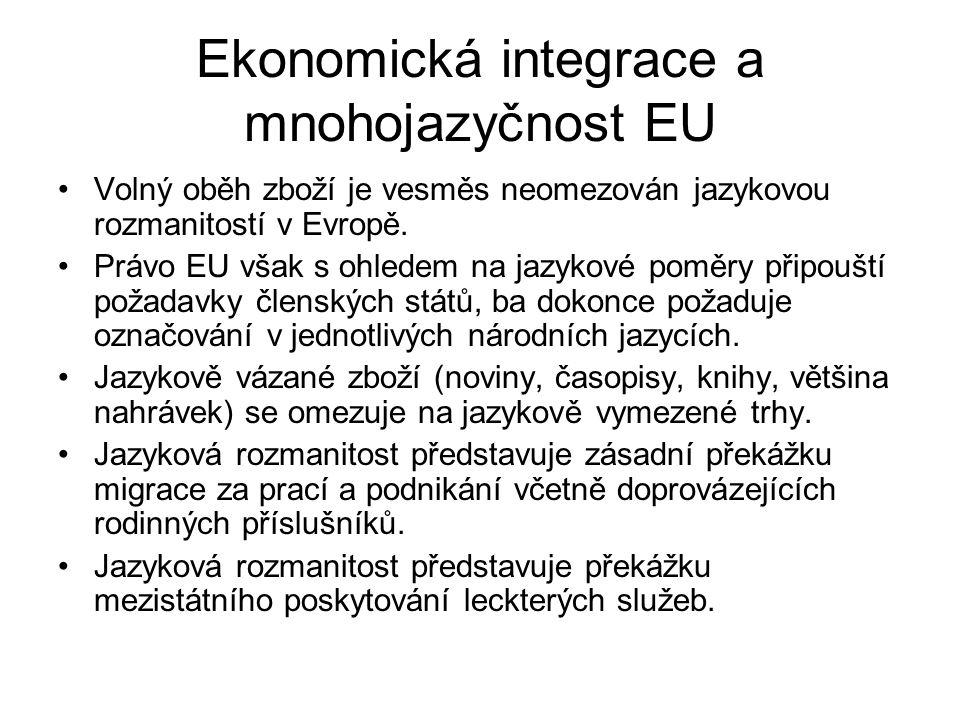 Ekonomická integrace a mnohojazyčnost EU