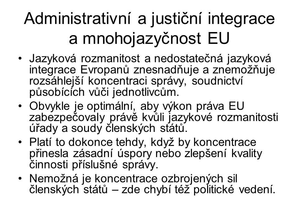Administrativní a justiční integrace a mnohojazyčnost EU