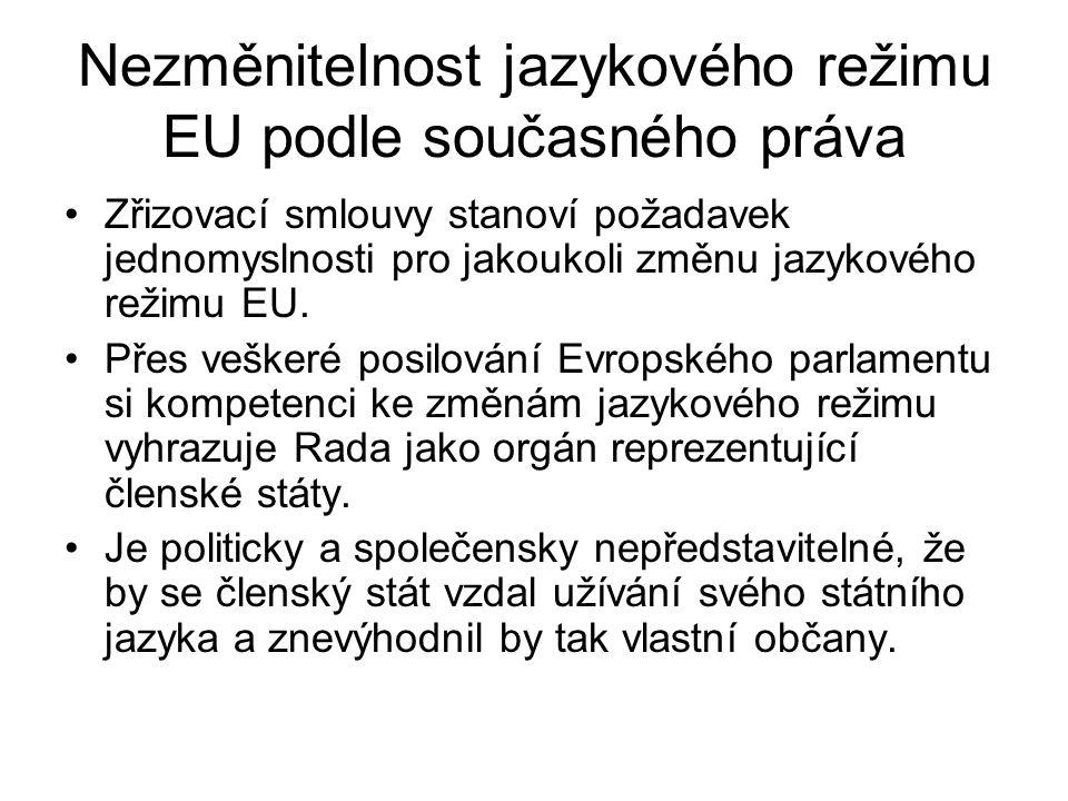 Nezměnitelnost jazykového režimu EU podle současného práva