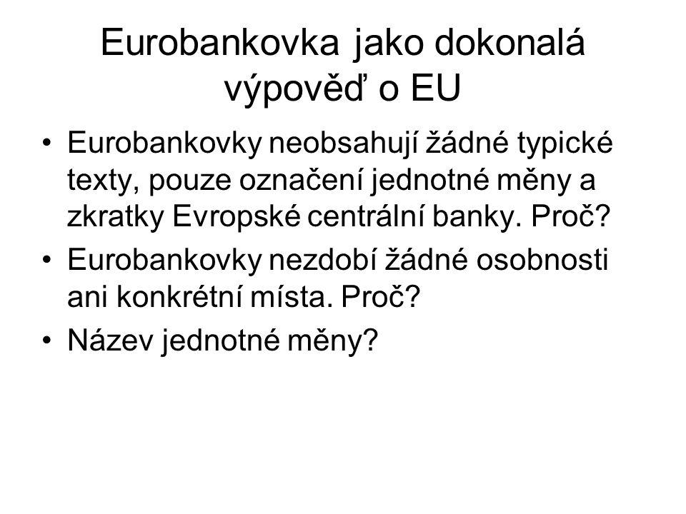 Eurobankovka jako dokonalá výpověď o EU