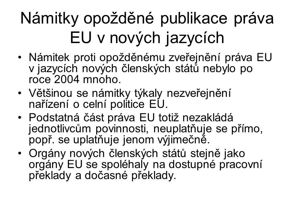 Námitky opožděné publikace práva EU v nových jazycích
