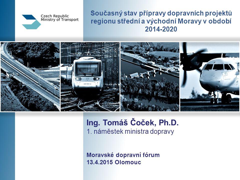 Současný stav přípravy dopravních projektů regionu střední a východní Moravy v období 2014-2020