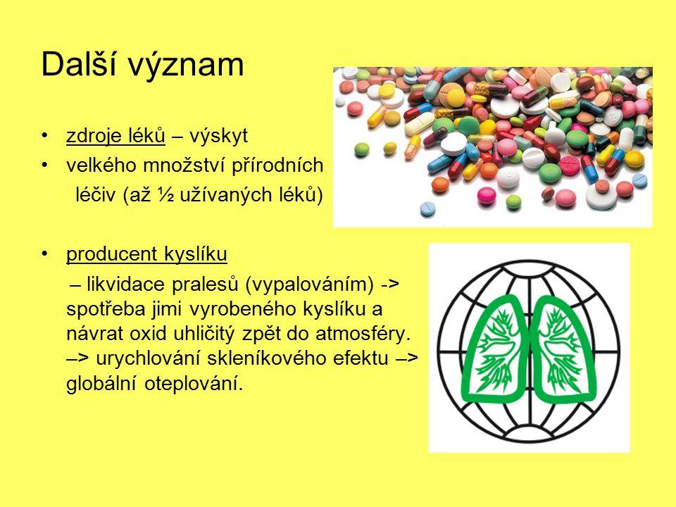 Další význam zdroje léků – výskyt velkého množství přírodních