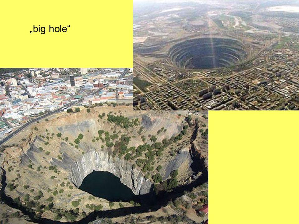 """big hole"