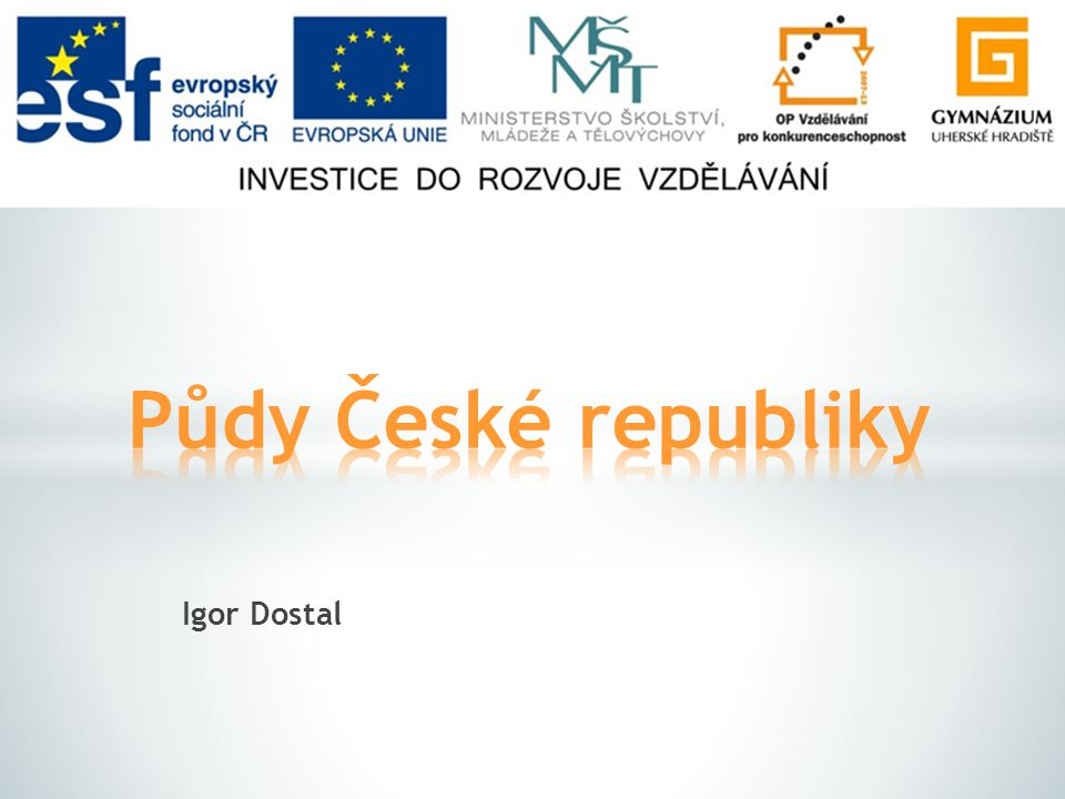 Půdy České republiky Igor Dostal