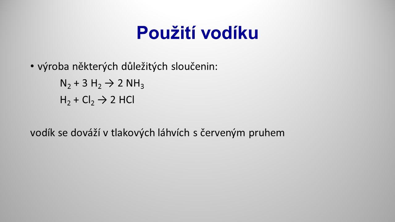 Použití vodíku výroba některých důležitých sloučenin: