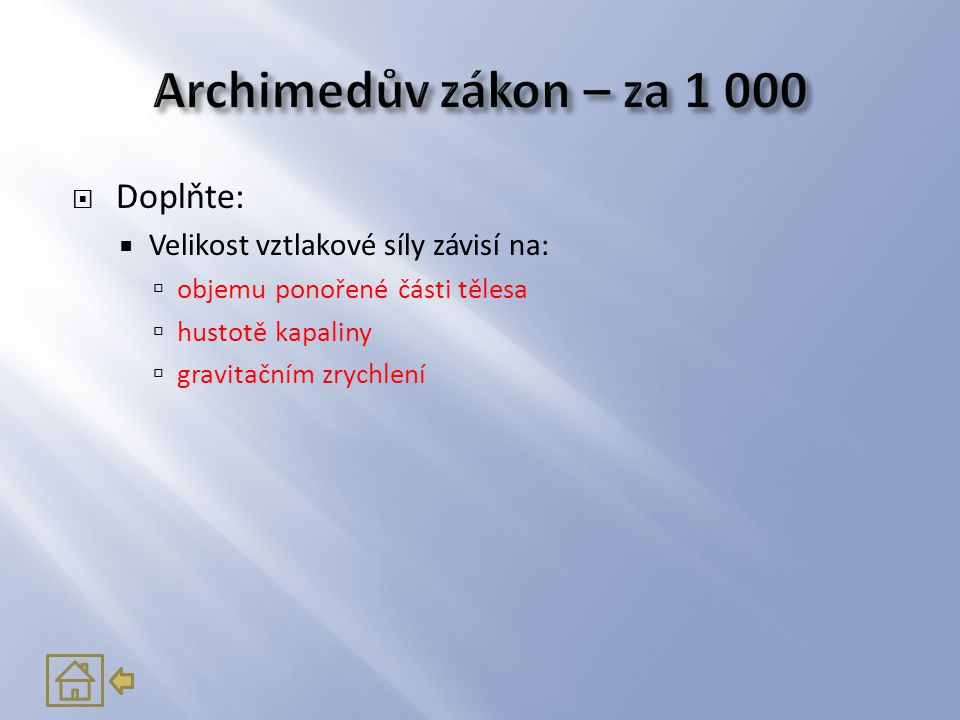 Archimedův zákon – za 1 000 Doplňte: