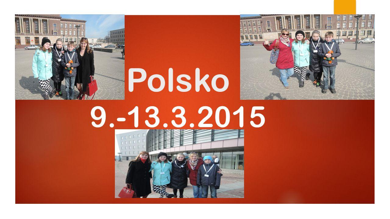 Polsko 9.-13.3.2015