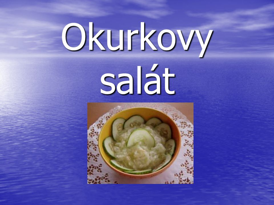 Okurkovy salát Obrázek: