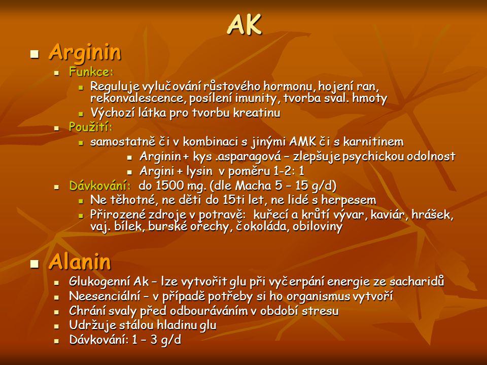AK Arginin Alanin Funkce:
