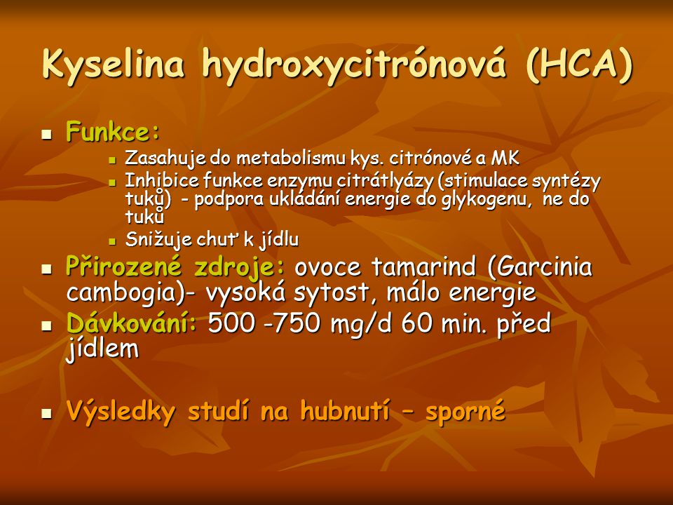 Kyselina hydroxycitrónová (HCA)