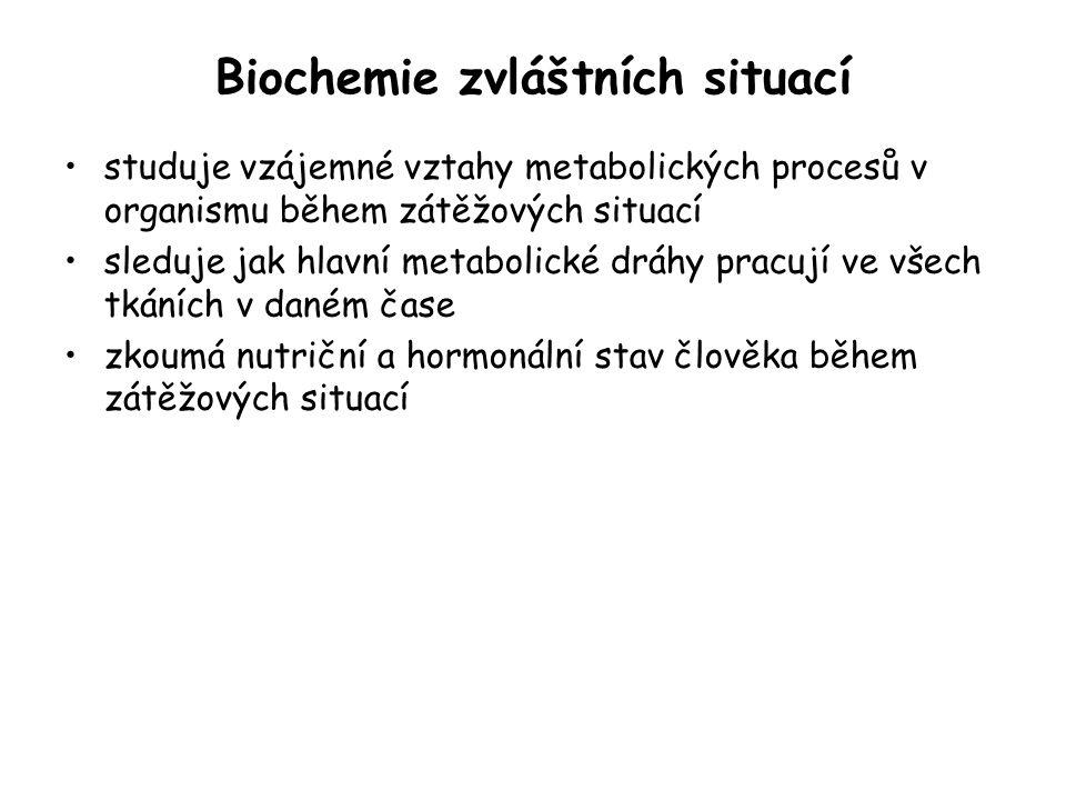 Biochemie zvláštních situací