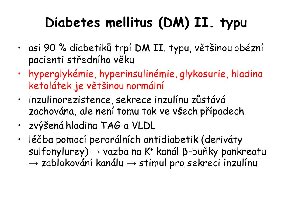 Diabetes mellitus (DM) II. typu