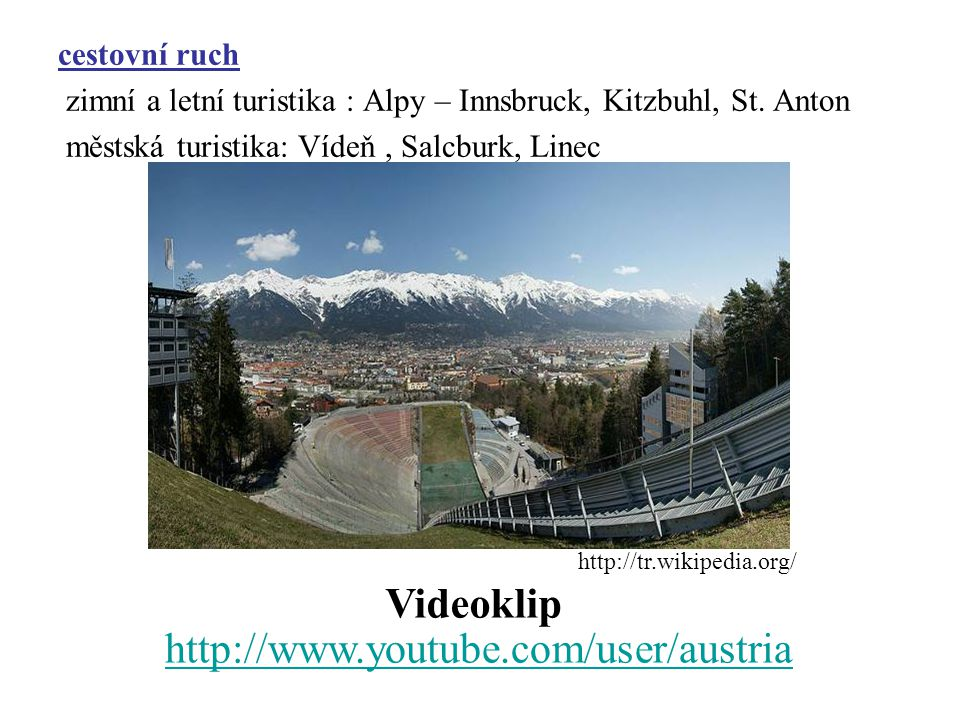Videoklip http://www.youtube.com/user/austria