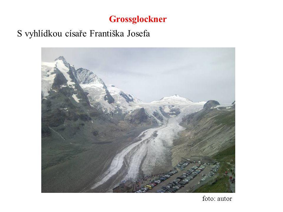 Grossglockner S vyhlídkou císaře Františka Josefa foto: autor
