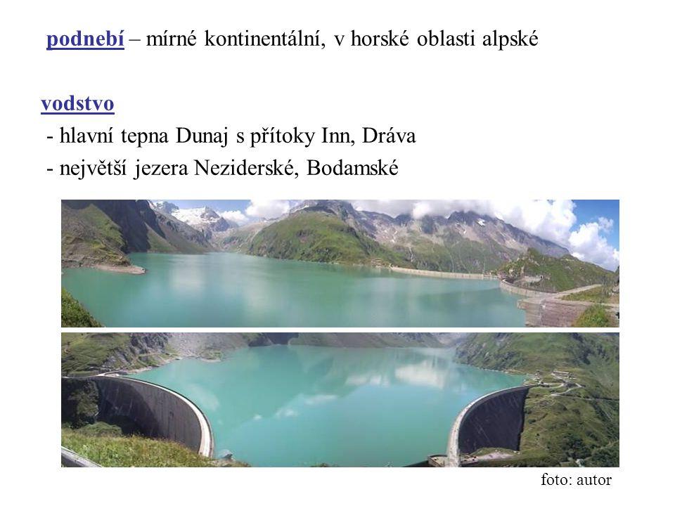 podnebí – mírné kontinentální, v horské oblasti alpské vodstvo - hlavní tepna Dunaj s přítoky Inn, Dráva - největší jezera Neziderské, Bodamské