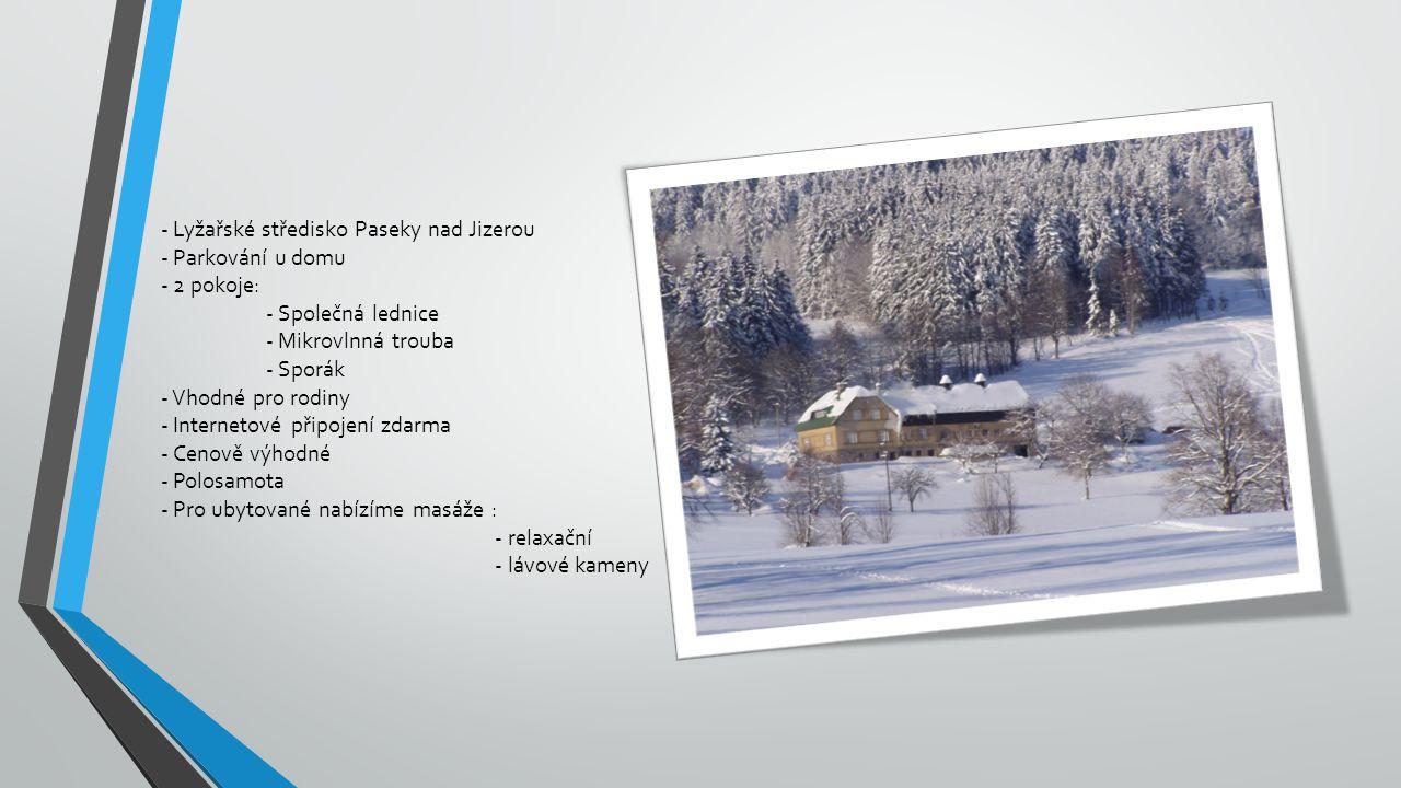 - Lyžařské středisko Paseky nad Jizerou - Parkování u domu - 2 pokoje: