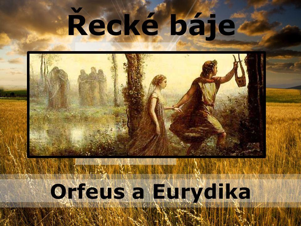 Řecké báje PPT Templates Orfeus a Eurydika