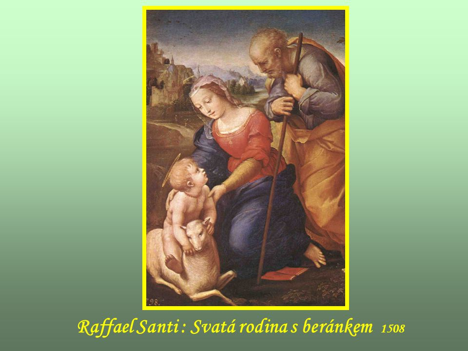 Raffael Santi : Svatá rodina s beránkem 1508
