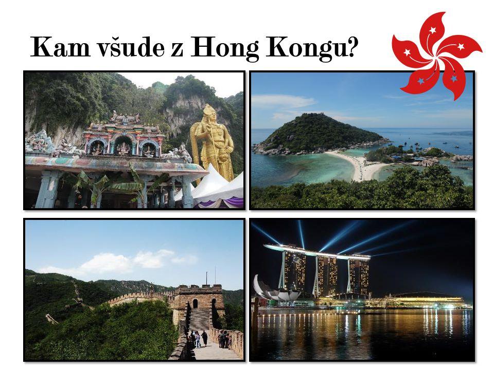 Kam všude z Hong Kongu