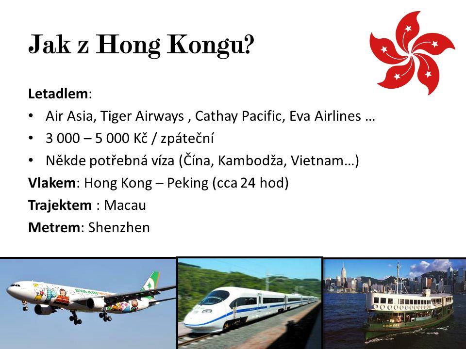 Jak z Hong Kongu Letadlem: