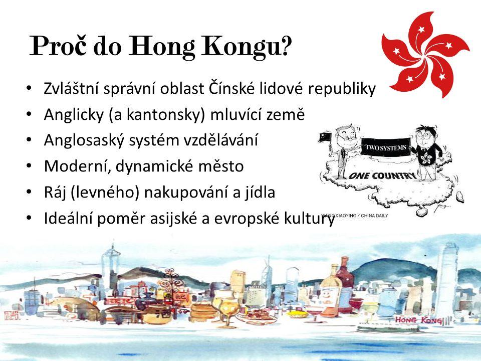 Proč do Hong Kongu Zvláštní správní oblast Čínské lidové republiky