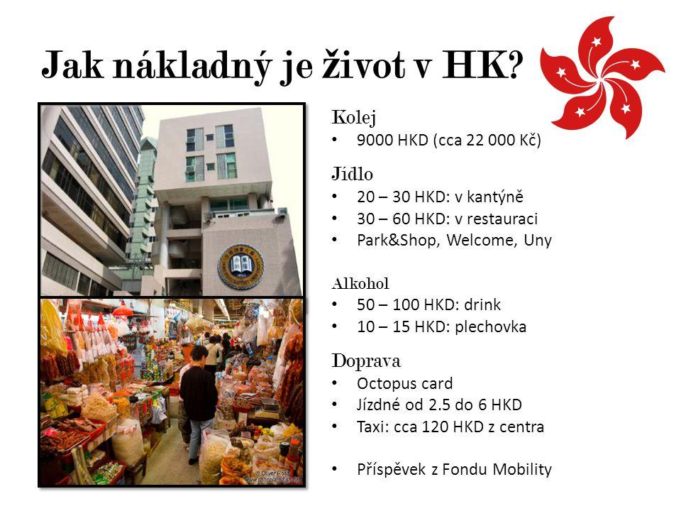 Jak nákladný je život v HK