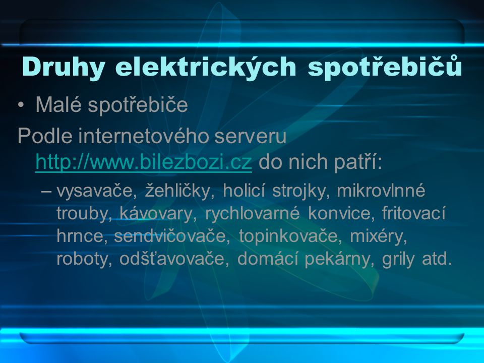 Druhy elektrických spotřebičů
