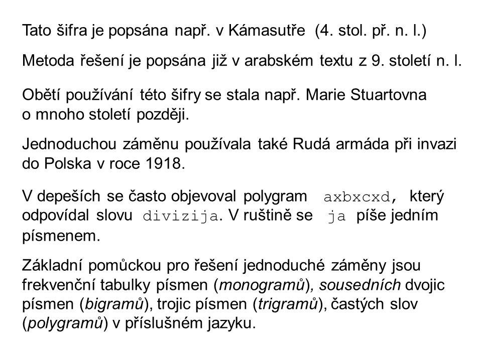 Tato šifra je popsána např. v Kámasutře (4. stol. př. n. l.)