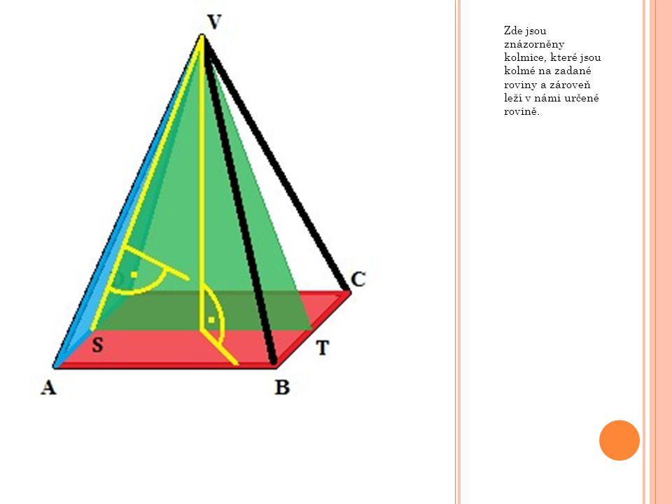 Zde jsou znázorněny kolmice, které jsou kolmé na zadané roviny a zároveň leží v námi určené rovině.