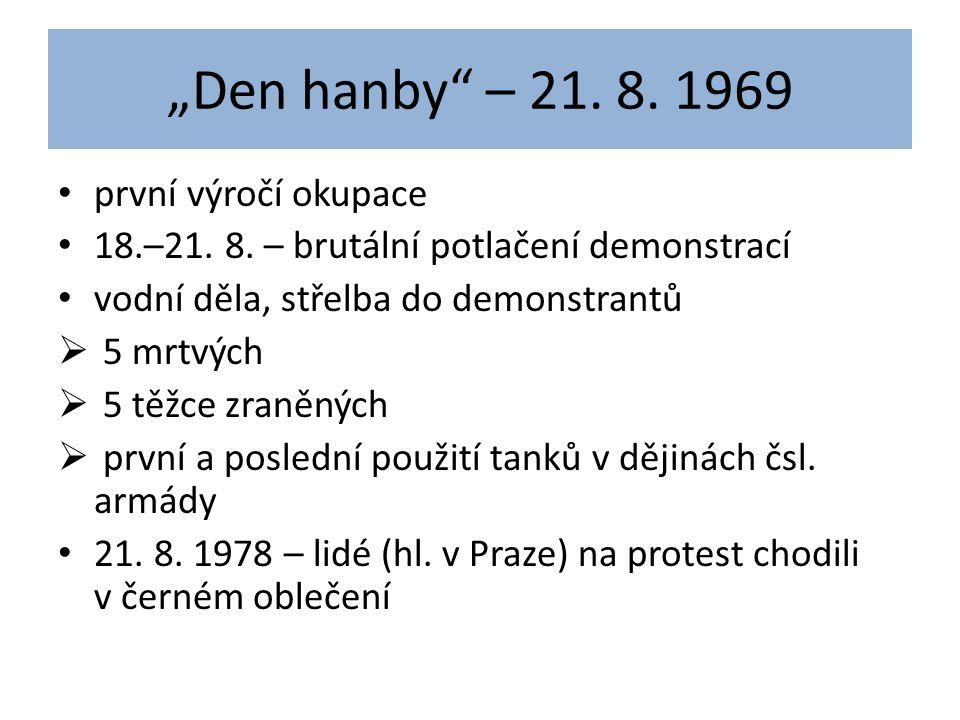 """""""Den hanby – 21. 8. 1969 první výročí okupace"""