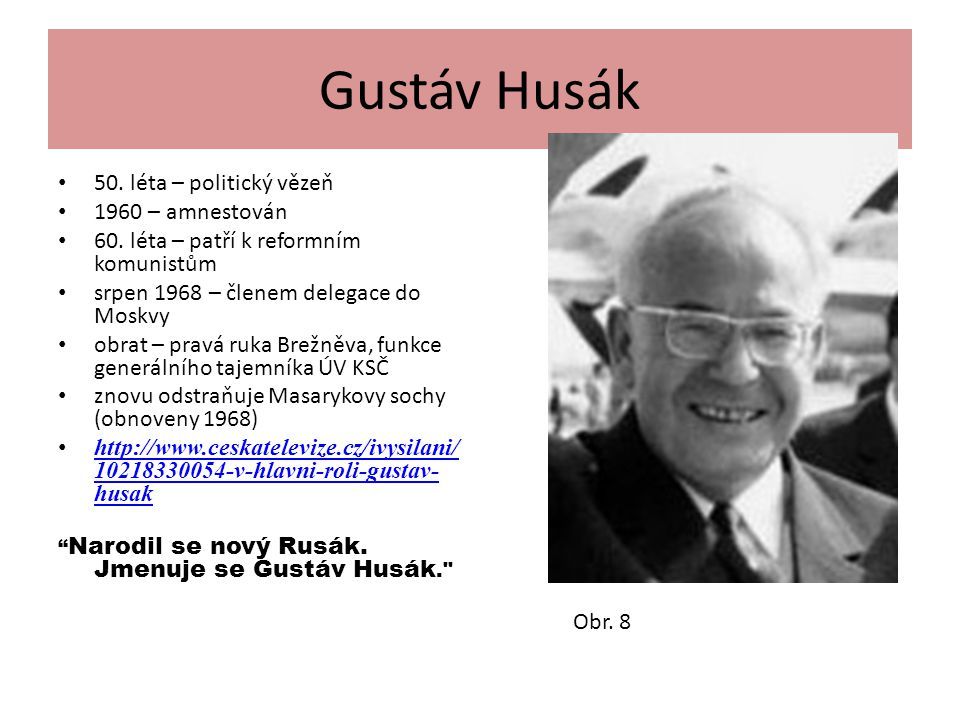 Gustáv Husák 50. léta – politický vězeň 1960 – amnestován