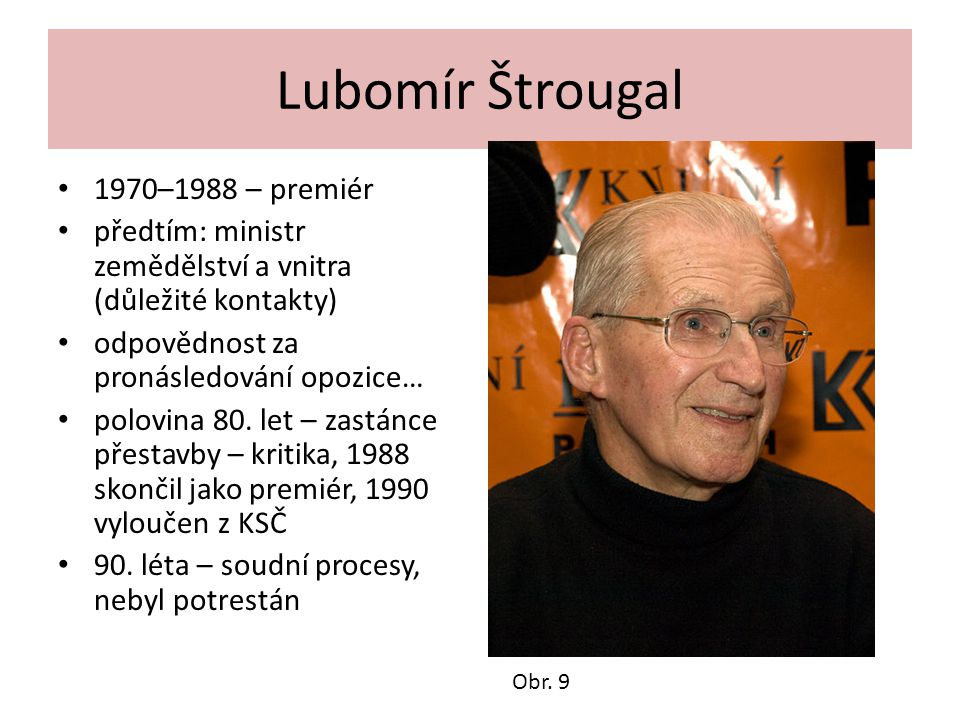 Lubomír Štrougal 1970–1988 – premiér
