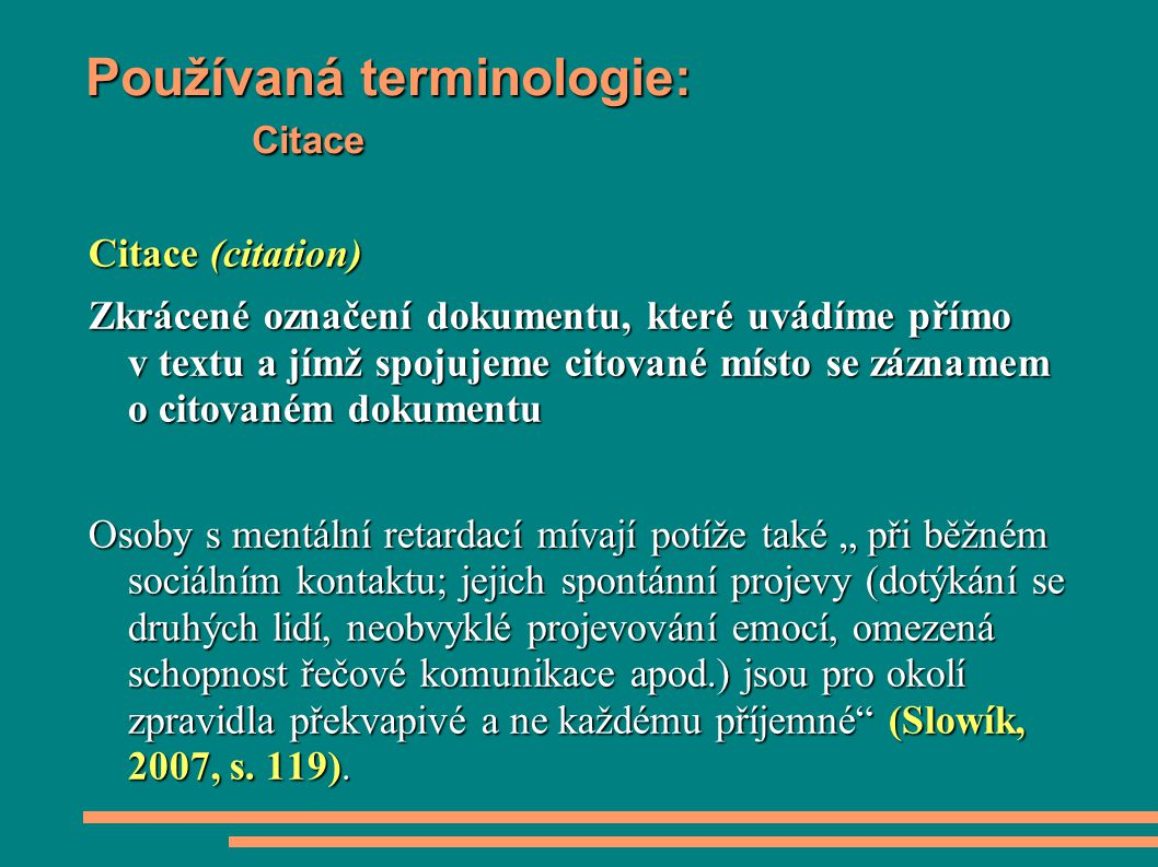 Používaná terminologie: Citace