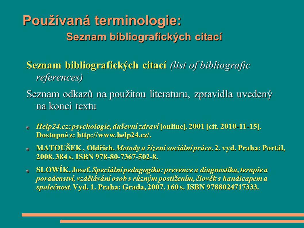 Používaná terminologie: Seznam bibliografických citací