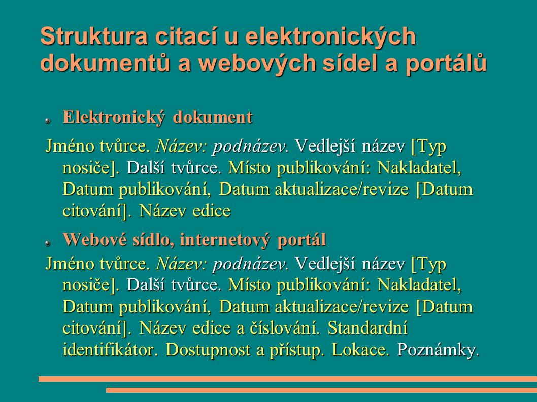 Struktura citací u elektronických dokumentů a webových sídel a portálů