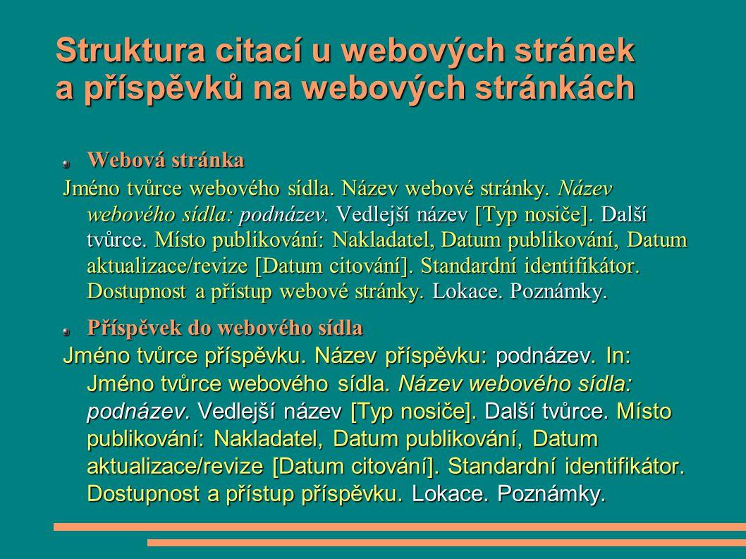 Struktura citací u webových stránek a příspěvků na webových stránkách