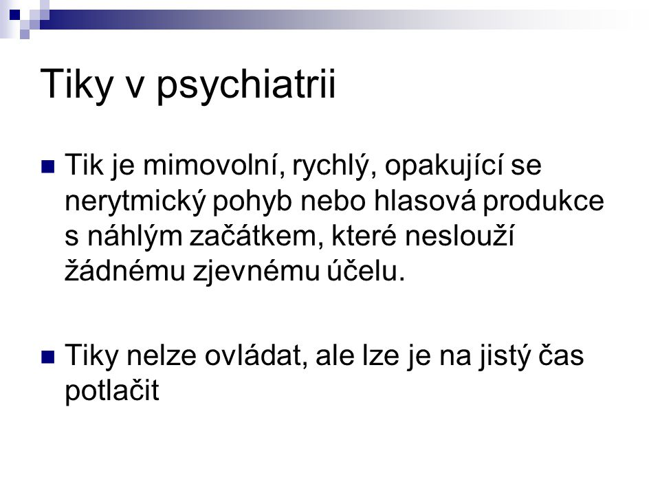 Tiky v psychiatrii