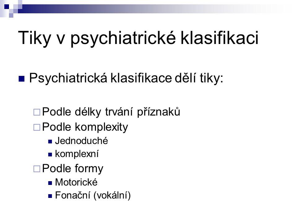 Tiky v psychiatrické klasifikaci